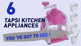 Tapsi Kitchen Appliances // New & Popular 2017