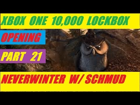 Xbox One 10,000 Lock Box Open Day 21 Neverwinter With Schmudthedarth