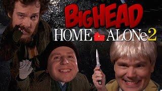 BigHead Home Alone 2 Parody | Lowcarbcomedy
