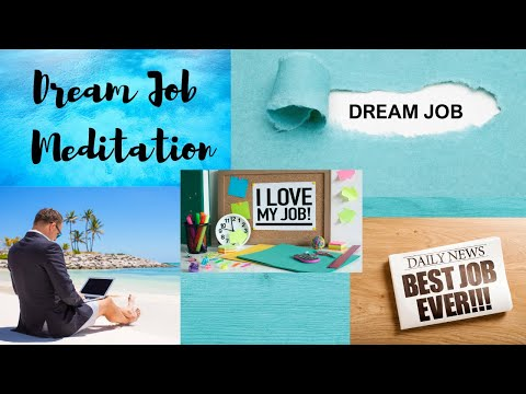 Dream Job Meditation