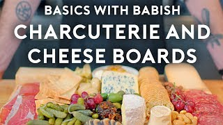 Charcuterie & Cheese Boards   Basics with Babish