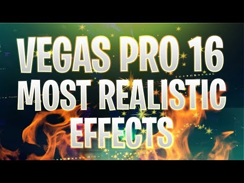 Vegas Pro 16: The Most REALISTIC Effects - Tutorial #396