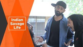 BYN : Indian Savage Life