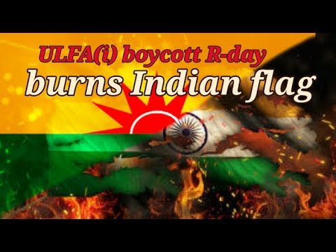 ULFA(i) burn Indian National flag
