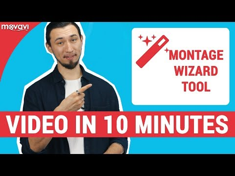 How to make video in 10 minutes (Montage Wizard tool)
