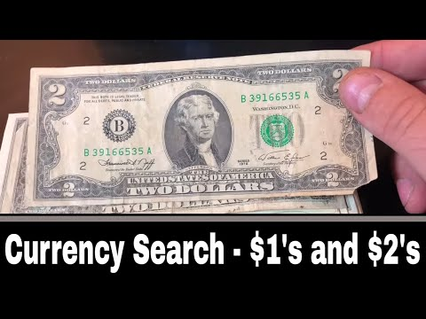Currency Searching - $1 and $2 Bills - Star Notes!
