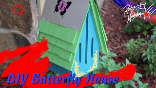 Diy Butterfly House A Father S Day Project
