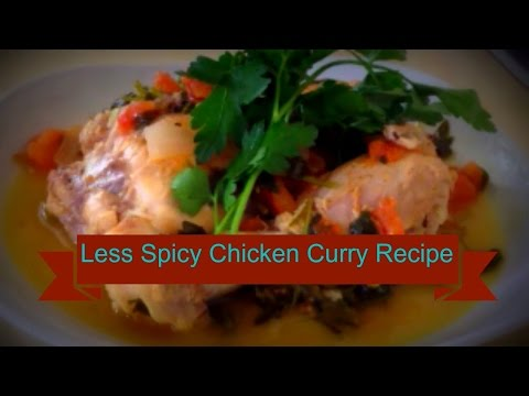 HOW TO COOK LESS SPICY CHICKEN CURRY// RECIPE