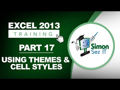 Excel 2013 for Beginners Part 17: Using Excel 2013 Themes and Cell Styles