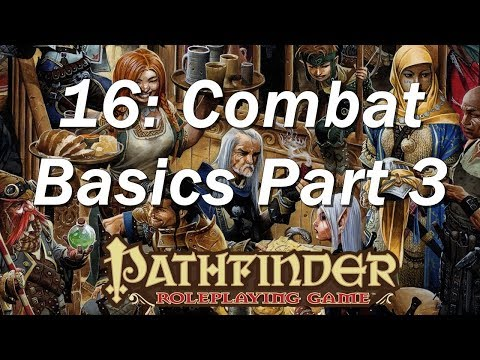 Pathfinder RPG Basic Rules ep 16 | Types of Actions and the Standard Oness