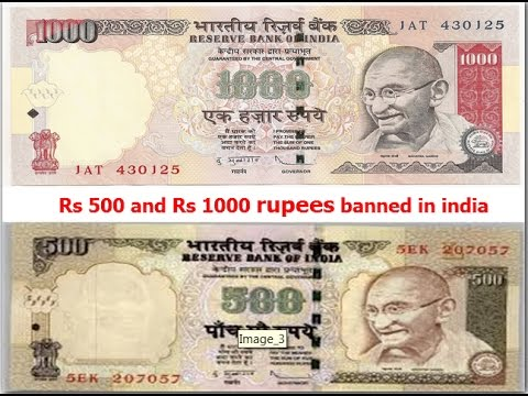 India banned 500 and 1000 rs note