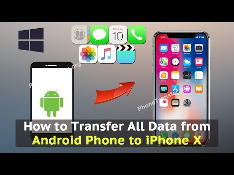 How to Transfer All Data from Android Phone to iPhone X