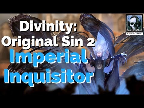 Divinity: Orginial Sin 2 Builds - The Imperial Inquisitor