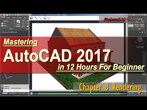 AutoCAD 2017 Rendering Tutorial For Beginner Course Chapter 8