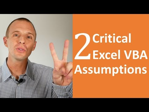 2 Critical Excel VBA Assumptions You Must Know