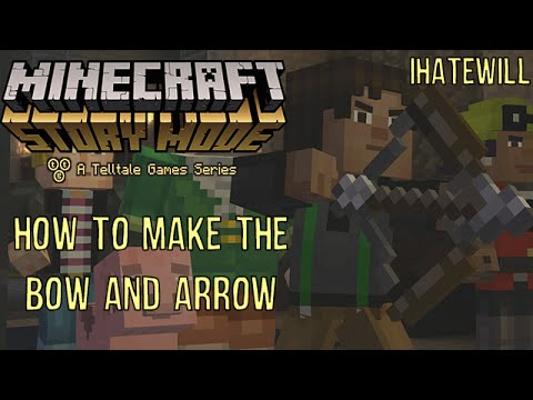 How to Make The Bow and Arrow in Minecraft: Story Mode.