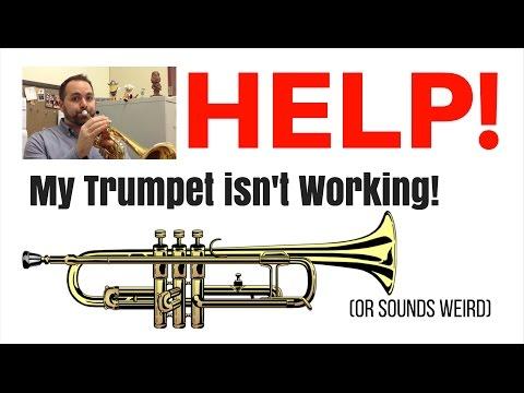 Help!  My Trumpet Isn't Working! (Or sounds weird...)