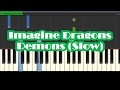 Imagine Dragons - Demons SLOW Easy Piano Tutorial