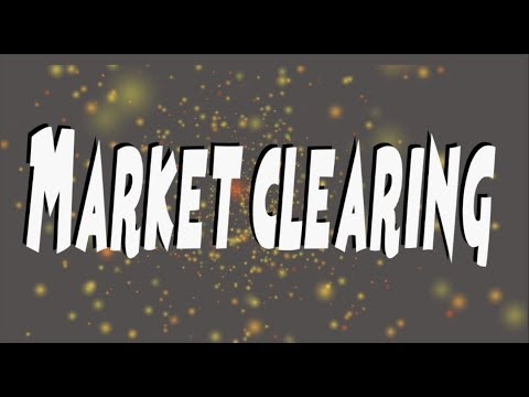 Market Clearing - How the Free Market Clears - Equilibrium Price - Economics A Level