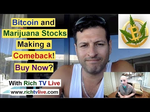 Bitcoin & Marijuana Stocks Making a Comeback! Buy Now? with Rich TV Live