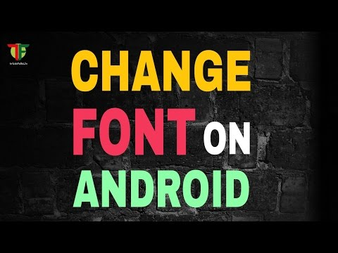 How to change font style on any android device with/without Root