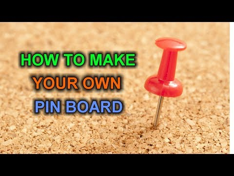 How to Make your own Pin Board for Cheap