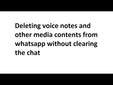 Deleting voice messages and saved media contents from whatsapp (iPhone)