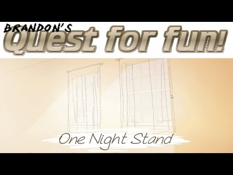 One Night Stand (Brandon's Quest For Fun)