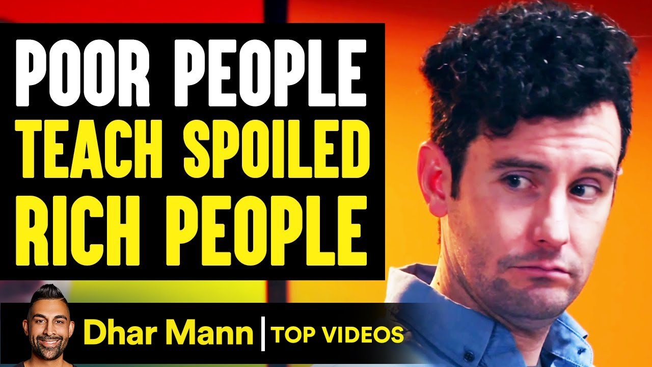 Poor People TEACH SPOILED Rich People A Lesson, What Happens Next WILL SHOCK YOU!   Dhar Mann