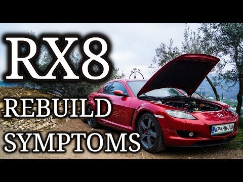 10 Signs Your Rx8 Needs A Rebuild
