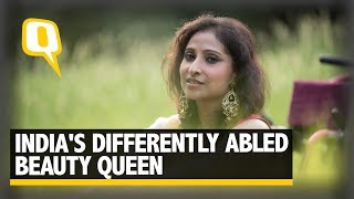 The Disabled Too Have A Right to Beauty, Says Miss Wheelchair India Priya Bhargava - The Quint