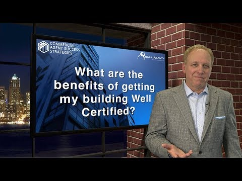 What Are the Benefits of Getting my Building WELL Certified?