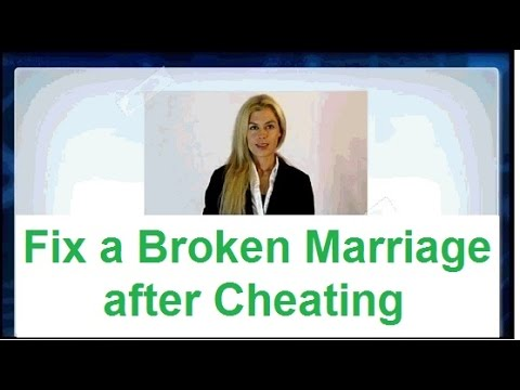 Fix a Broken Marriage after Cheating -► Helpful Method overview