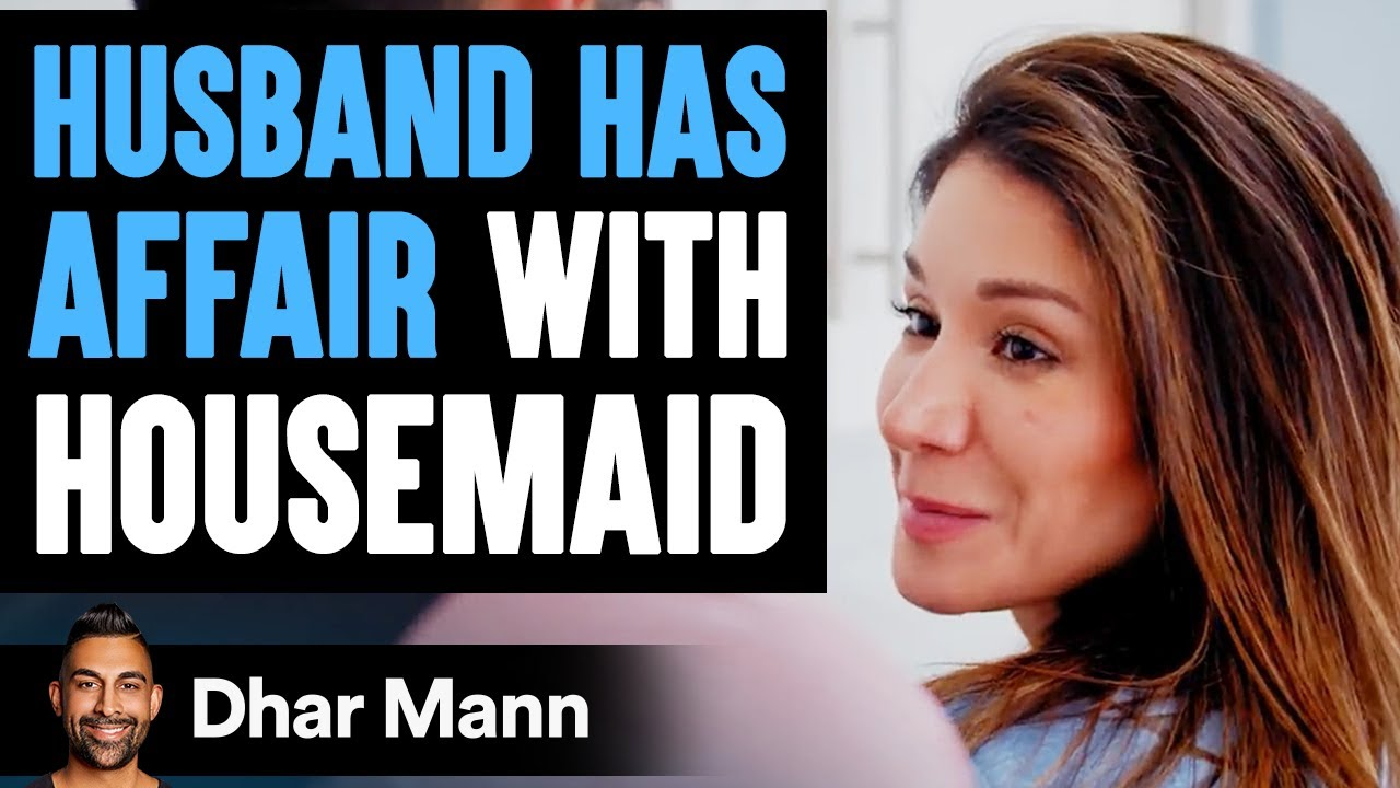 Husband Has An AFFAIR WITH MAID, Lives To Regret The Decision He Made | Dhar Mann
