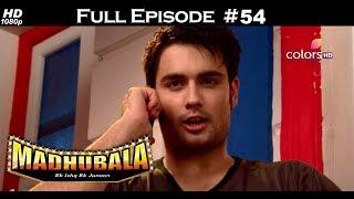 Madhubala - Full Episode 54 - With English Subtitles