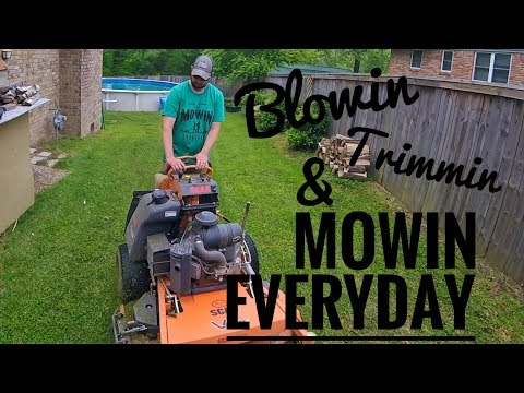 Blowin Trimmin and Mowin Everyday