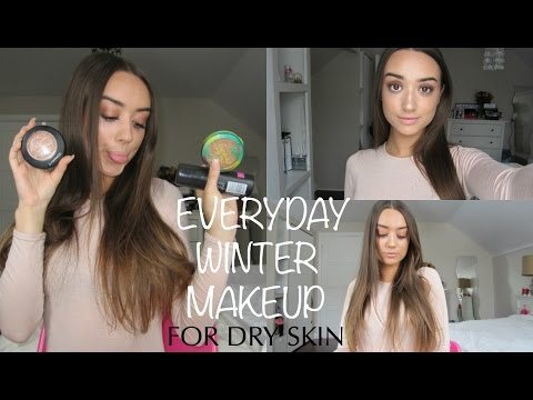 Everyday Makeup Tutorial For Dry Skin 2017 | How To Get Glowy Makeup For Dry Skin