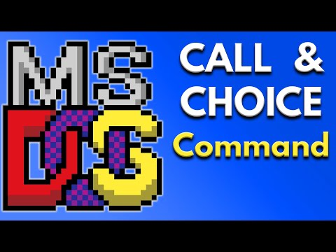Batch File Programming - How to Use Call and Choice Command