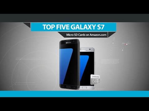 Top Five Micro SD Cards for Galaxy S7 on Amazon