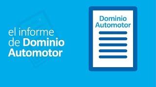 Cómo tramitar el Informe de Dominio de un Automotor