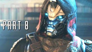 DESTINY 2 Walkthrough Gameplay Part 8 - Cayde - Campaign Mission 8 (PS4 Pro)