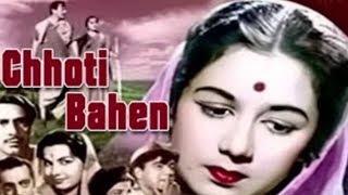 Chhoti Bahen (1959) Full Hindi Movie   Balraj Sahni, Nanda, Rehman, Mehmood, Shubha Khote