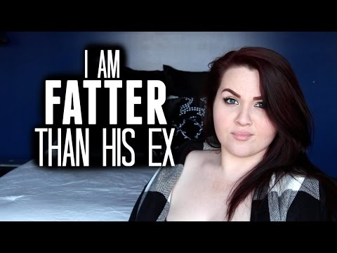 I'm Fatter Than His Ex.
