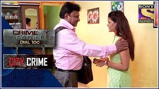 City Crime | Crime Patrol | अनुचित | Gujarat