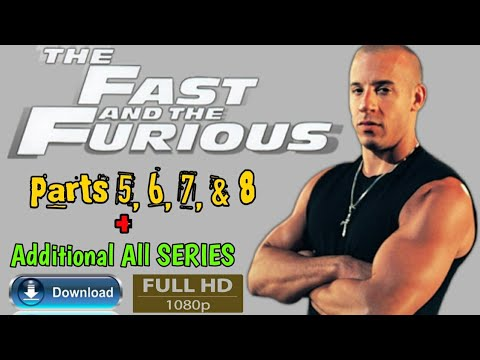 Fast and Furious All Series Movie Download,