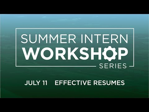 Intern Professional Development Workshop Series: How To Write Effective Resumes