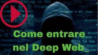 Come Entrare Nel Deep Web In Modo Sicuro --introduzione Al Dark Web