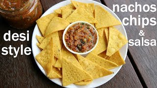 Download tortilla chips recipe with salsa dip | nachos chips with salsa | नाचोज चिप्स टोमैटो सालसा  के साथ