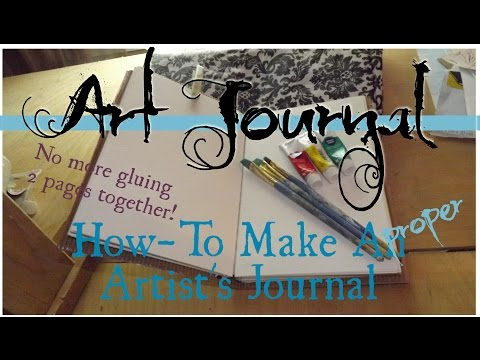 Easy Art Journal - Make A Proper Artist's Journal