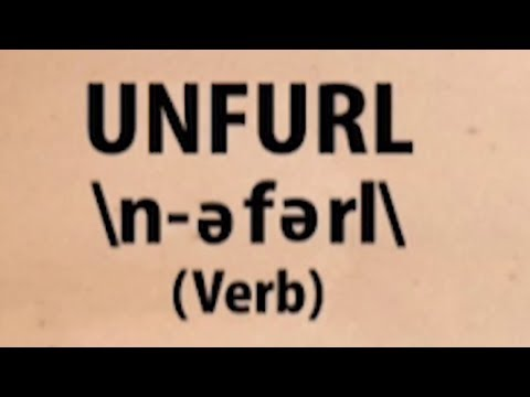 Unfurl | Word for the Day